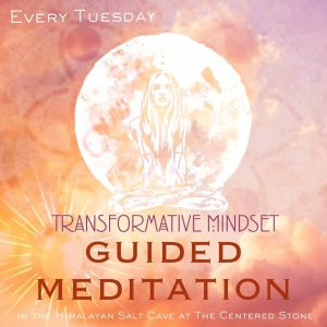 CONFIDENCE IN YOUR PATH OF DESIRE - Transformative Mindset Guided Meditation Series @ The Centered Stone Health & Wellness